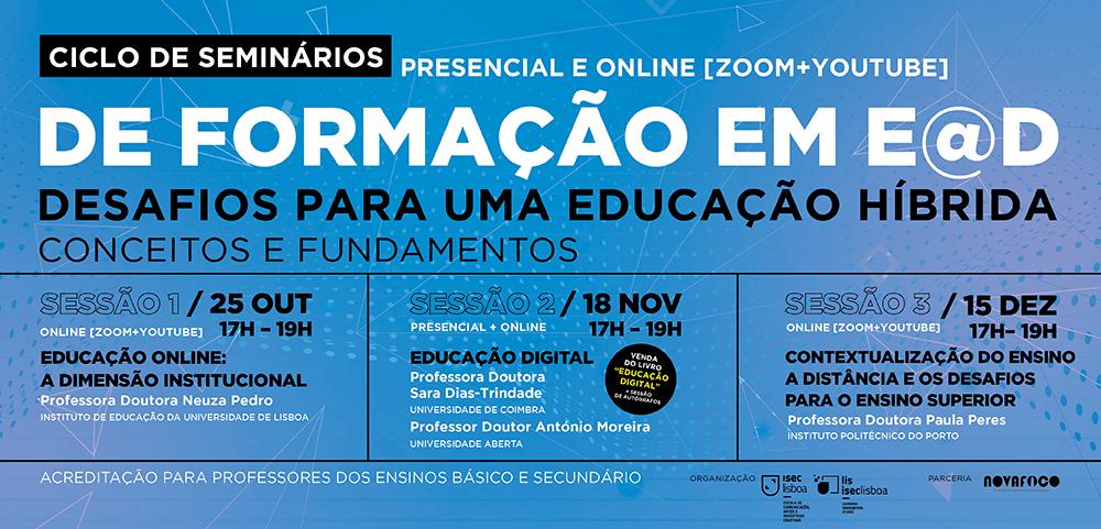 """Ciclo de Seminários de Formação em E@D: """"Desafios para uma Educação Híbrida…"""""""